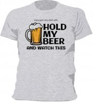 Hold my beer T-shirt 2