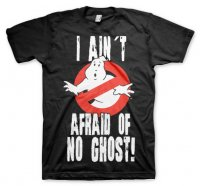 I Ain´t Afraid Of No Ghost T-Shirt