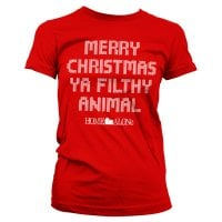 Merry christmas ya filthy animal girly T-shirt 1