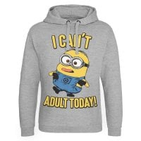 Minions - I Can't Adult Today Epic Hoodie 1