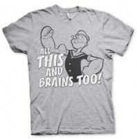 Popeye - All This And Brains To t-shirt
