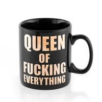 Mug XXL Queen of fucking everything