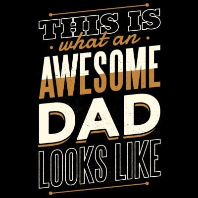 Awesome dad