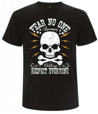 Fear no one t-shirt