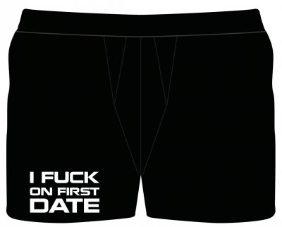 I fuck on the first date boxershorts