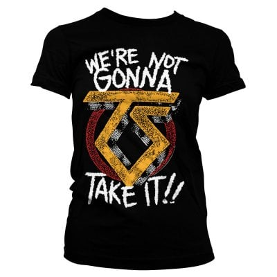 We're not gonna take it T-shirt girl